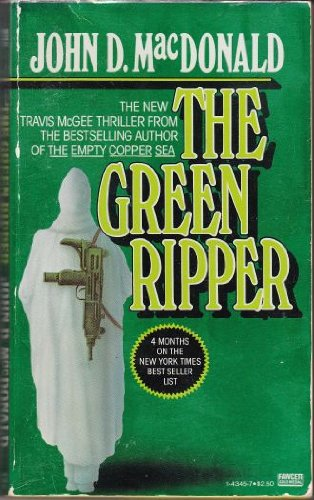 9780449143452: The Green Ripper: A Travis McGee Novel