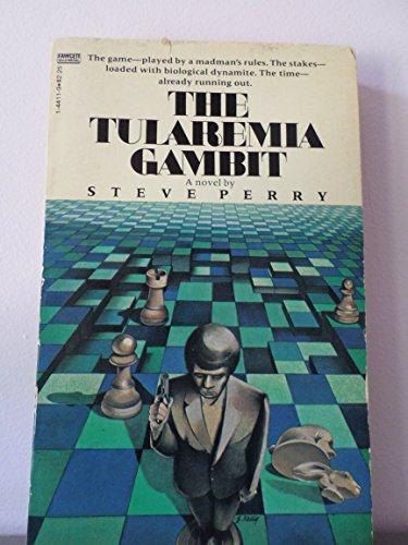 9780449144114: The Tularemia Gambit