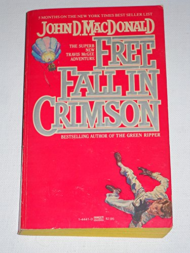 9780449144411: Free Fall in Crimson