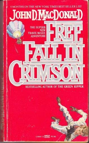 9780449144411: Free Fall in Crimson