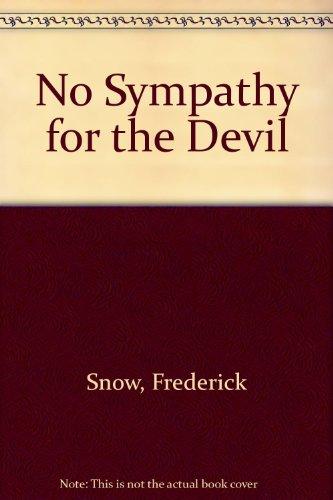 No Sympathy for the Devil: Snow, Frederick