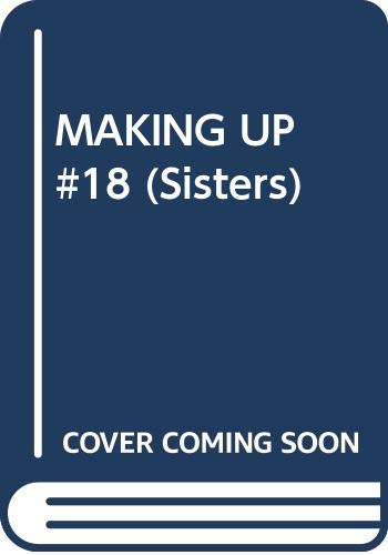 9780449145074: Making Up (Sisters Series, Book 18)