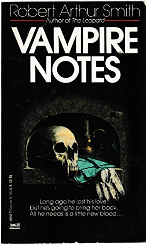 Vampire Notes: Smith, Robert Arthur
