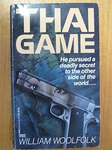 Thai Game (0449145697) by William Woolfolk