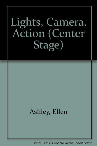 9780449145869: Lights, Camera, Action (Center Stage)