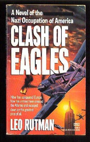 Clash of Eagles: Leo Rutman