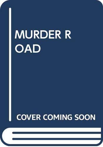 9780449146279: Murder Road