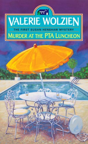Murder at the PTA Luncheon (0449146391) by Valerie Wolzien