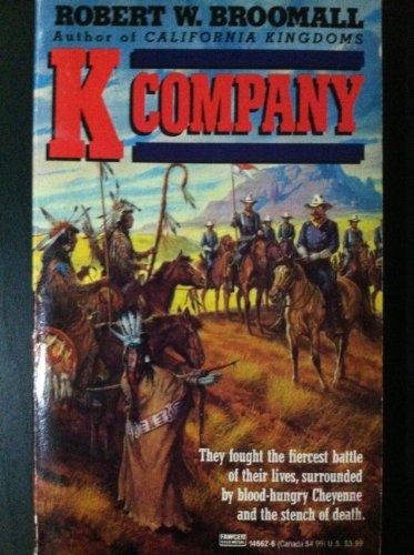9780449146620: K Company