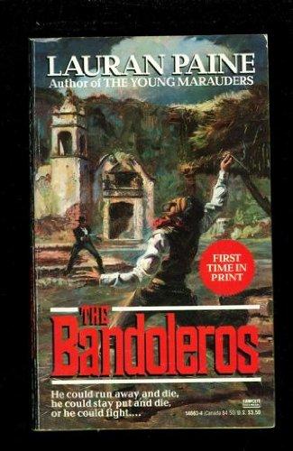 The Bandoleros: Lauran Paine
