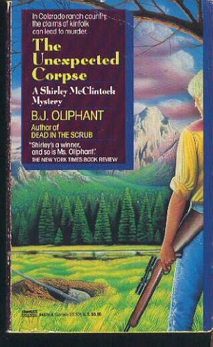 The Unexpected Corpse: B.J. Oliphant