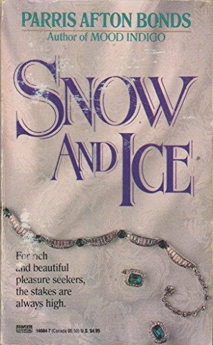 Snow and Ice: Parris Afton Bonds