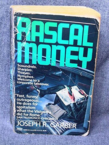 9780449146927: Rascal Money