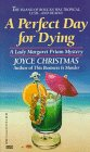 Perfect Day for Dying (A Lady Margaret: Joyce Christmas