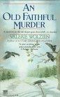Old Faithful Murder: Wolzien, Valerie