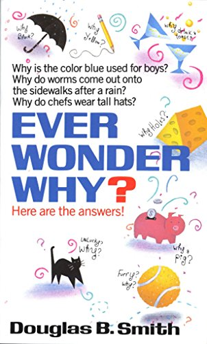9780449147467: Ever Wonder Why?: Here Are the Answers!