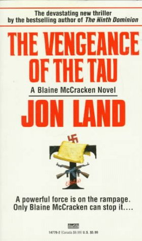 9780449147764: Vengeance of the Tau