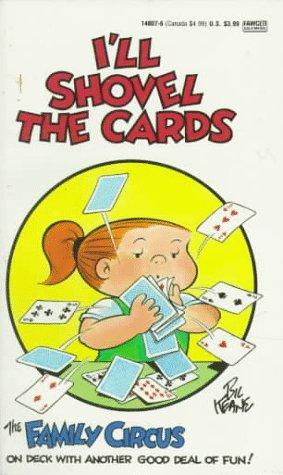9780449148075: I'll Shovel the Cards