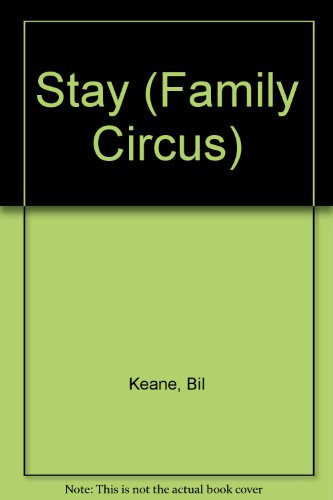 Stay! (Family Circus) (0449148130) by Keane, Bil