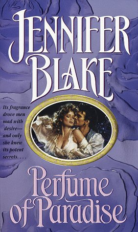 Perfume of Paradise (0449148211) by Jennifer Blake