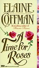 Time For Roses (0449148629) by Elaine Coffman