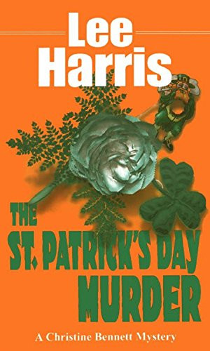 St. Patrick's Day Murder (Christine Bennett Mysteries) (0449148726) by Lee Harris
