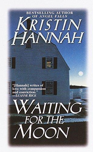 Waiting for the Moon: Hannah, Kristin