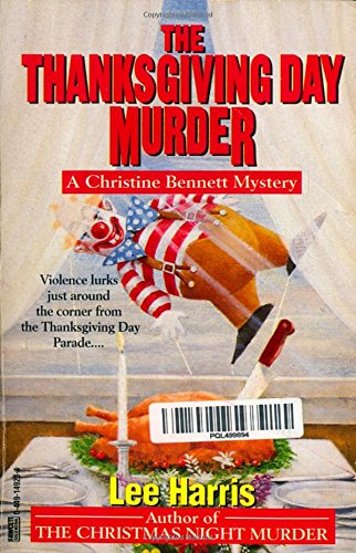 9780449149232: The Thanksgiving Day Murder (Christine Bennett Mysteries)