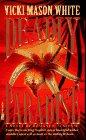 Deadly Paradise: Vicki Mason White