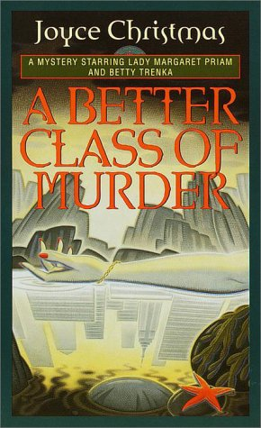 A Better Class of Murder (Lady Margaret: Joyce Christmas