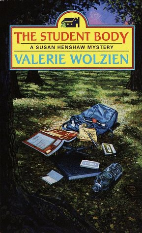 The Student Body (A Susan Henshaw Mystery #12) (0449150372) by Valerie Wolzien