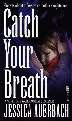 9780449150436: Catch Your Breath