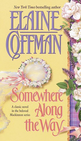 Somewhere Along the Way (0449150542) by Elaine Coffman