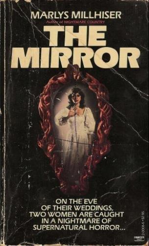 9780449200087: The Mirror