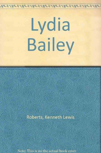 9780449200131: Lydia Bailey