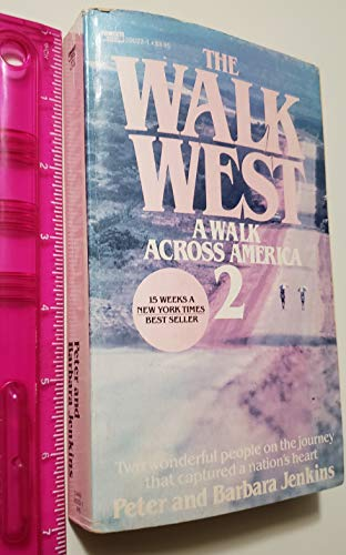 9780449200223: The Walk West : A Walk Across America 2
