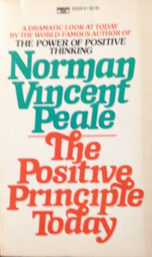 9780449200292: The Positive Principle Today
