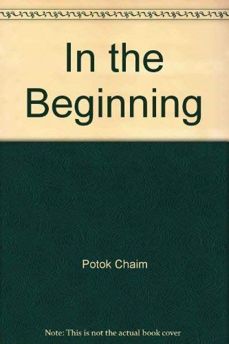 9780449200377: In the Beginning