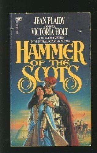 9780449200469: Hammer of the Scots (Plantagenet Saga)