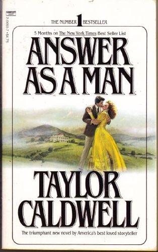 9780449200506: Answer as a Man