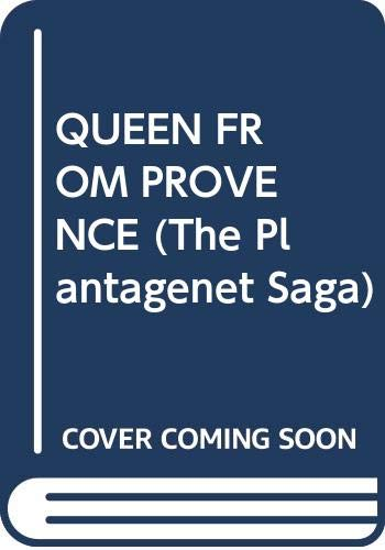 The Queen from Provence (The Plantagenet Saga) (0449200523) by Plaidy, Jean
