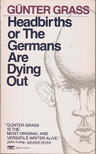 9780449200575: Headbirths or the Germans Are Dying Out