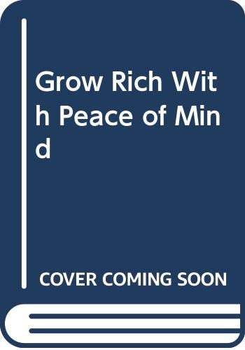 9780449200728: Grow Rich With Peace of Mind