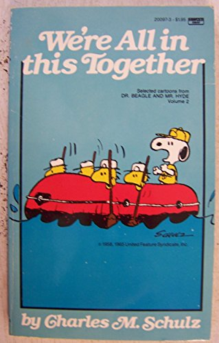 WE'RE ALL IN THIS TOGETHER. -- SNOOPY Cover