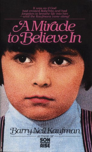9780449201084: Miracle to Believe In