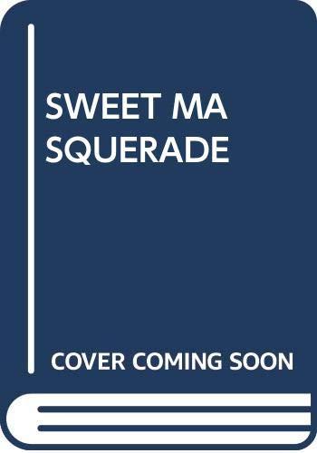 9780449201206: Sweet Masquerade