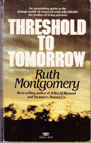 9780449201824: Threshold to Tomorrow