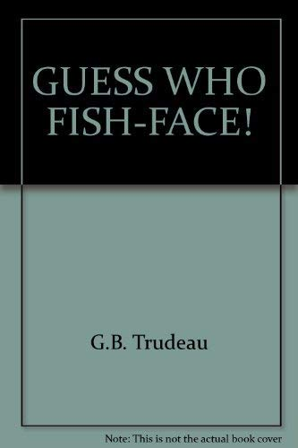 9780449201961: GUESS WHO, FISH-FACE!