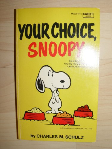 9780449202364: YOUR CHOICE SNOOPY