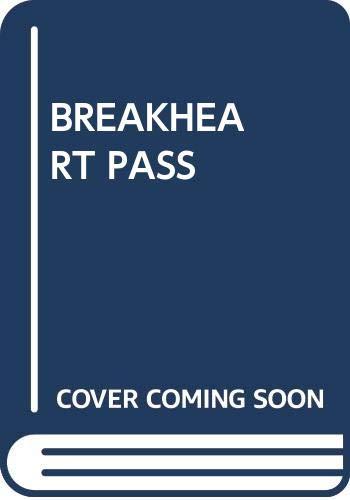 9780449202401: Breakheart Pass